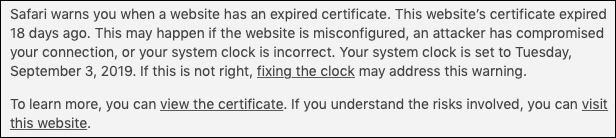 Safari warns you when a website has an expired certificate.