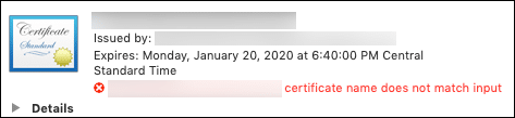 Certificate name does not match input